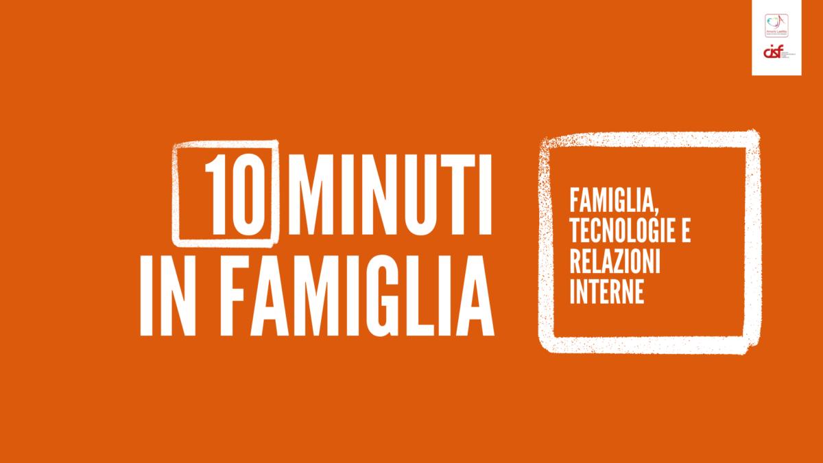 10 MINUTI IN FAMIGLIA QUARTA E ULTIMA PUNTATA